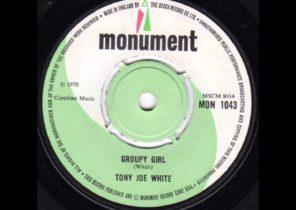 TONY JOE WHITE - Groupy Girl (1970)