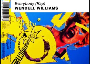 Wendell Williams - Everybody (Rap) (Doesn´t Rap) (1990)