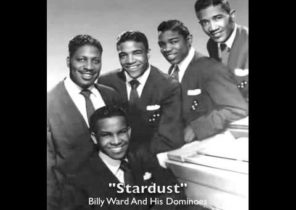 """Billy Ward And His Dominoes - """"Stardust"""""""