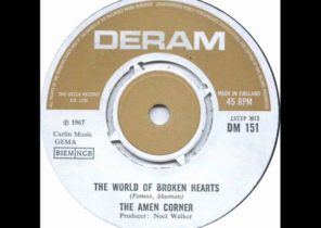 "The Amen Corner - ""The World Of Broken Hearts"""