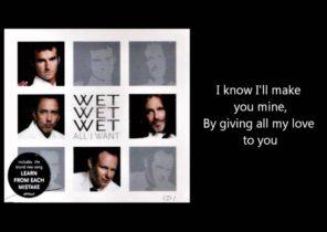 WET WET WET - All I Want (with lyrics)
