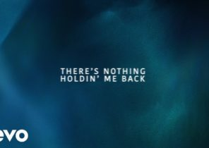 Shawn Mendes - There's Nothing Holdin' Me Back (Lyric Video)