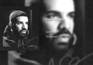 Drake - Emotionless (Official)