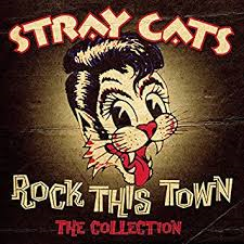 The Stray Cats – Rock This Town