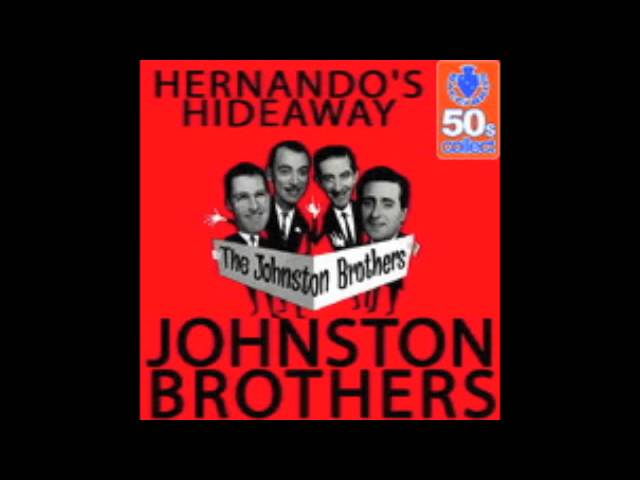 The Johnston Brothers – Hernando's Hideaway