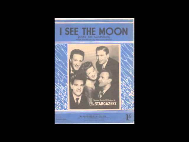 The Stargazers – I See The Moon