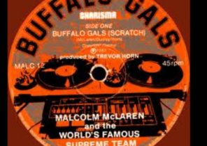 Malcolm Mclaren & The World Famous Supreme Team Buffalo Gals