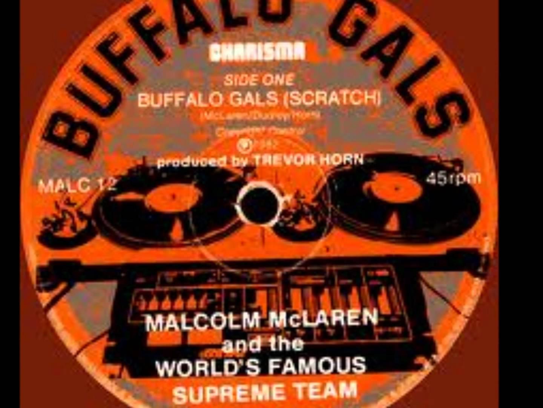 Malcolm Mclaren & The World Famous Supreme Team – Buffalo Gals