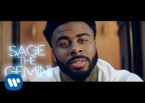 Sage the Gemini - Now & Later [Official Music Video]