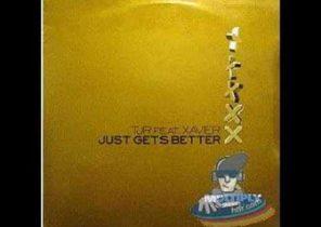 TJR Feat. Xavier - Just Gets Better