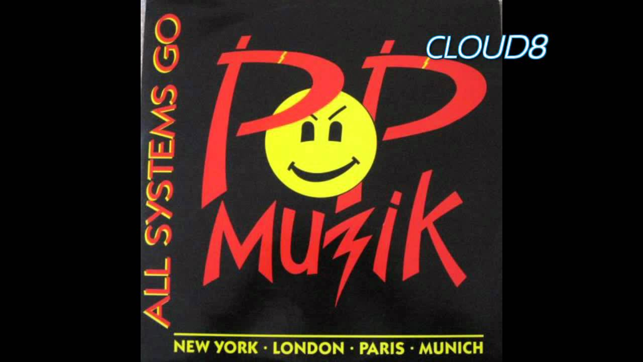All Systems Go – Pop Muzik