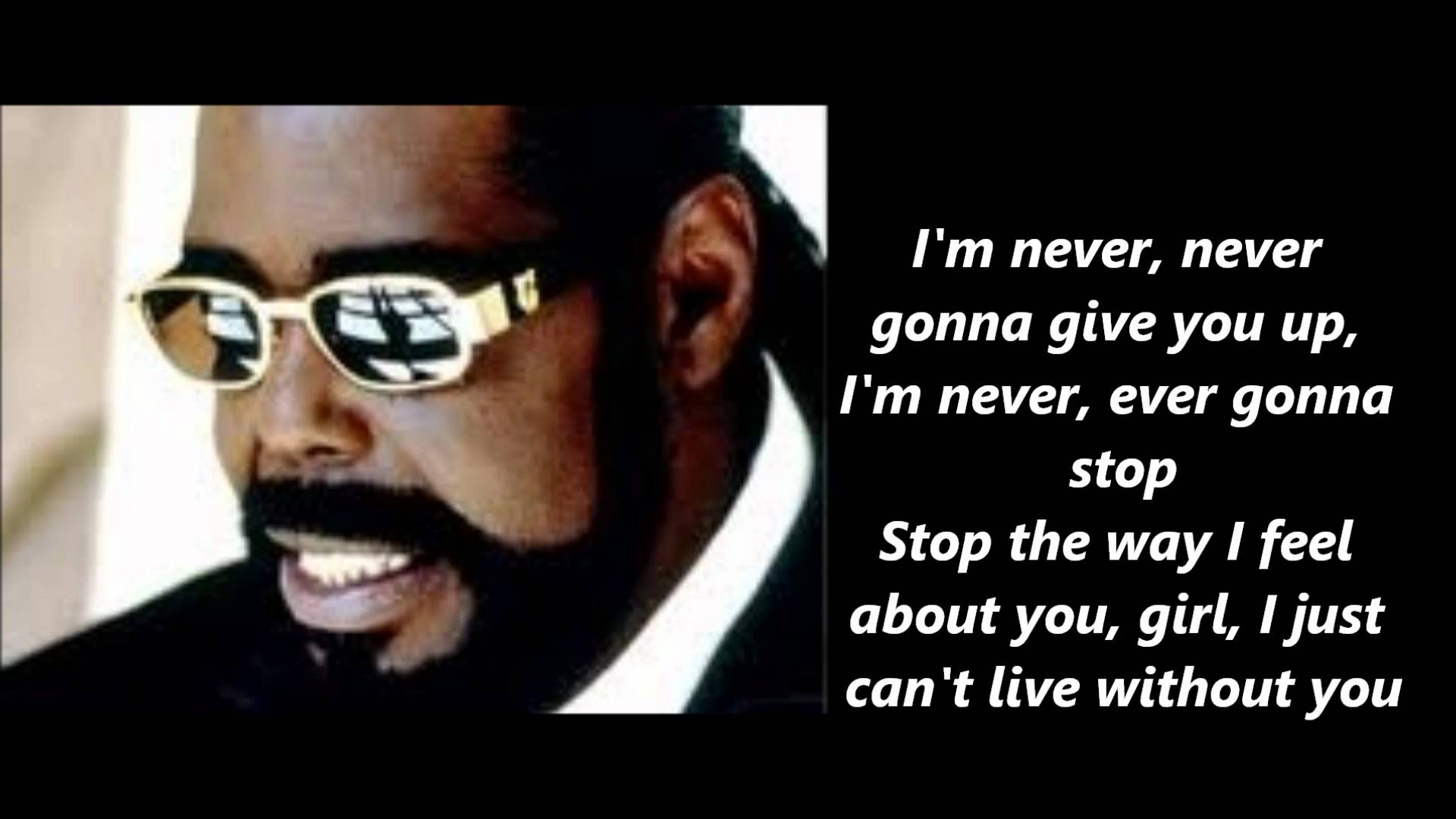 Barry White – Never Never Gonna Give You Up