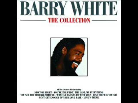 Barry White – You See The Trouble With Me