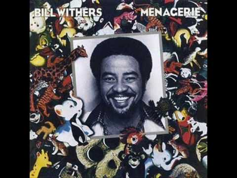 Bill Withers – Lovely Day