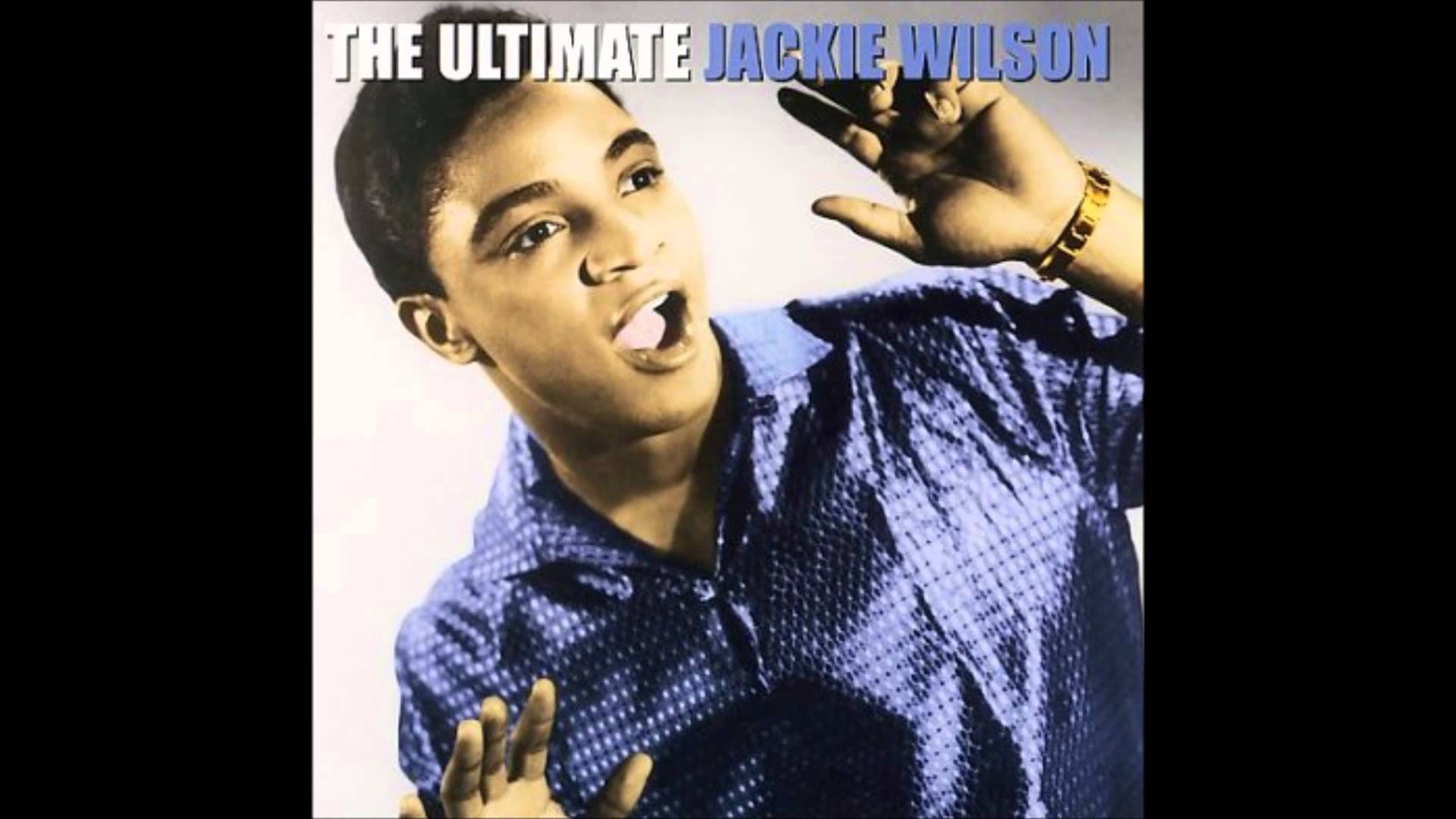 Jackie Wilson – I get the sweetest feeling