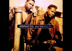 Whitehead Bros - Your Love Is A 187