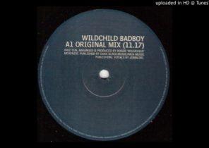 Wildchild - Badboy (Original Mix)