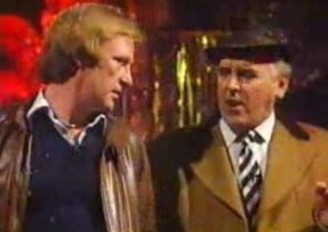 Dennis Waterman & George Cole What are we gonna get for 'er