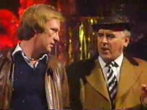 Dennis Waterman & George Cole – What are we gonna get for 'er indoors