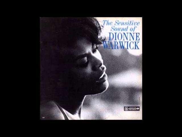 Dionne Warwick – You Can Have Him