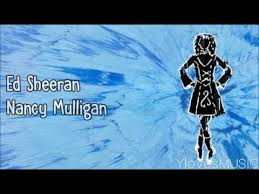 Ed Sheeran – Nancy Mulligan
