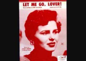 Let Me Go Lover   Joan Weber   1955