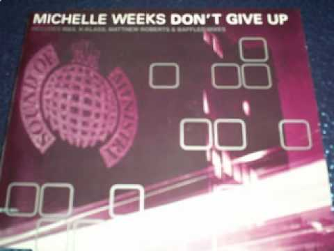 Michelle Weeks – Don't Give Up