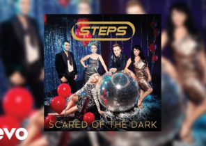Steps - Scared Of The Dark (Official Audio)