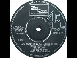 Junior Walker & The All Stars – How Sweet It Is