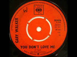 Gary Walker – You Don't Love Me