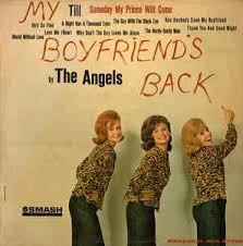 Angels – My Boyfriend's Back