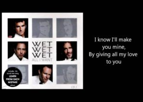 WET WET WET - All I Want (with lyrics)
