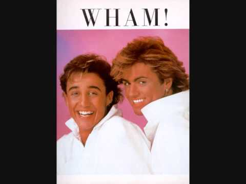 Wham – Everything She Wants