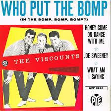 Viscounts – Who Put The Bomp