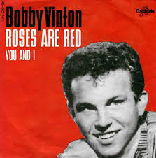 Bobby Vinton – Roses are Red (My Love)