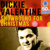 Dickie Valentine with the Glen Somers Orchestra – Snowbound For Christmas