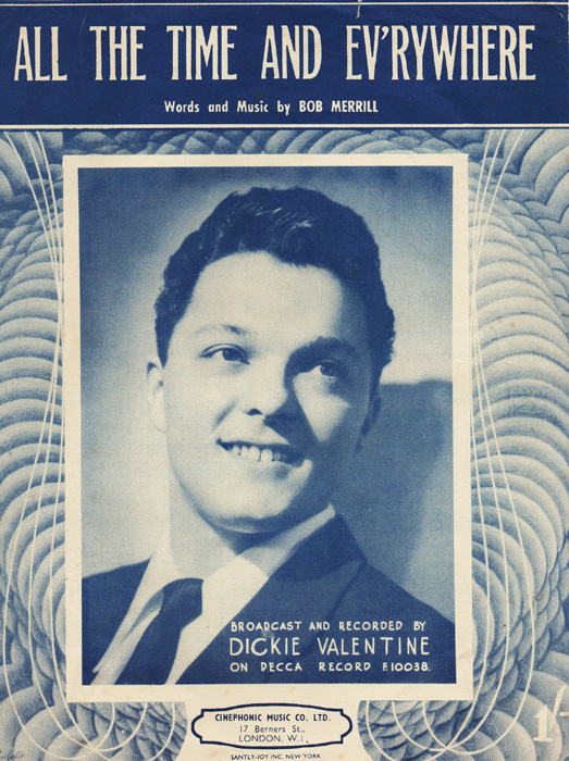 Dickie Valentine – All The Time And Everywhere