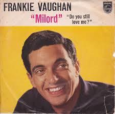 Frankie Vaughan – Milord