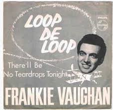 Frankie Vaughan – Loop De Loop