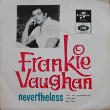Frankie Vaughan – Nevertheless