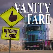 Vanity Fare – Hitchin' A Ride