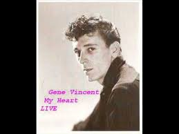 Gene Vincent – My Heart