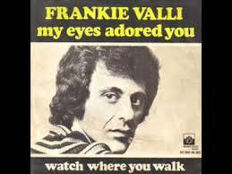 Frankie Valli – My Eyes Adored You