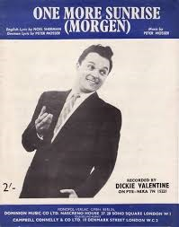 Dickie Valentine – One More Sunrise (Morgen)