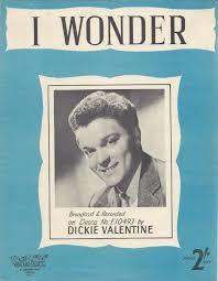 Dickie Valentine – I Wonder