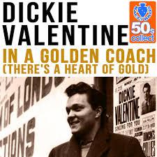 Dickie Valentine – In A Golden Coach