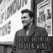 Dickie Valentine – Broken Wings