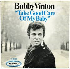 Bobby Vee – Take Good Care Of My Baby