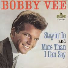 Bobby Vee – More Than I Can Say
