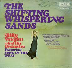 Billy Vaughn – The Shifting Whispering Sands